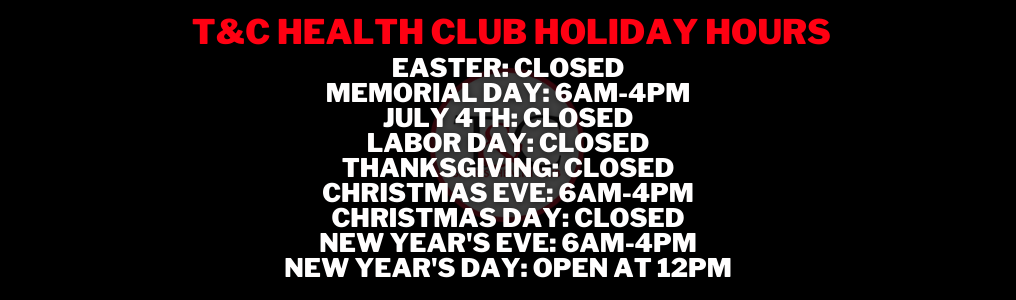 T&C holiday hours