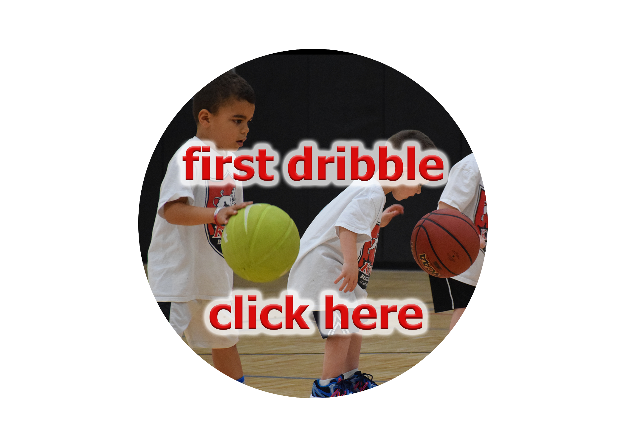 First Dribble Button